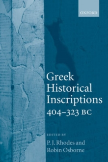 Image for Greek historical inscriptions, 404-323 BC