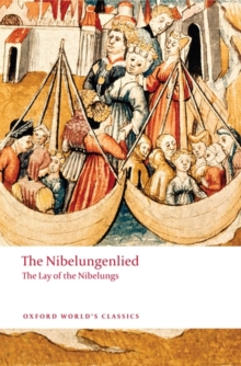 Image for The Nibelungenlied  : the lay of the Nibelungs
