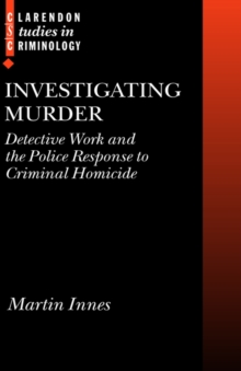 Image for Investigating murder  : detective work and the police response to criminal homicide