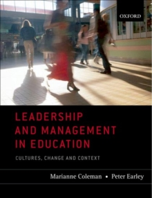 Image for Leadership and management in education  : cultures, change and context