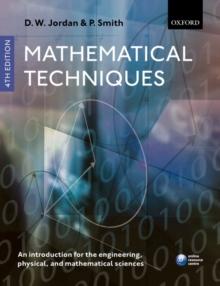 Image for Mathematical techniques  : an introduction for the engineering, physical, and mathematical sciences