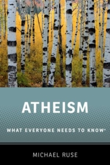 Image for Atheism  : what everyone needs to know