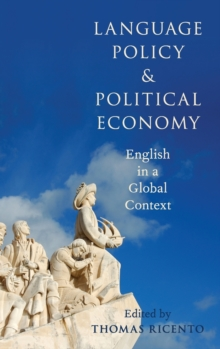 Image for Language policy and political economy  : English in a global context