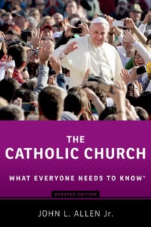 Image for The Catholic Church  : what everyone needs to know