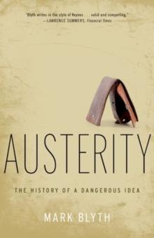 Image for Austerity  : the history of a dangerous idea