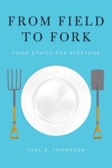 Image for From field to fork  : food ethics for everyone