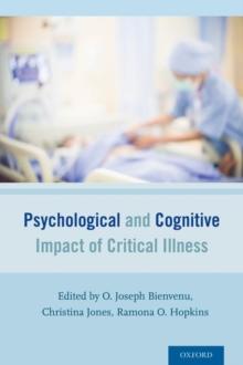 Psychological and cognitive impact of critical illness - Bienvenu, O. Joseph (Associate Professor, Psychiatry and Behavioral Sc