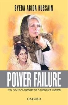 Image for Power failure  : political odyssey of a Pakistani woman