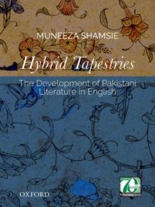 Image for Hybrid tapestries  : the development of Pakistani literature in English