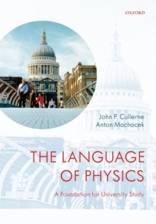 Image for The language of physics  : a foundation for university study