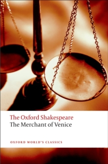 Merchant of Venice: The Oxford Shakespeare