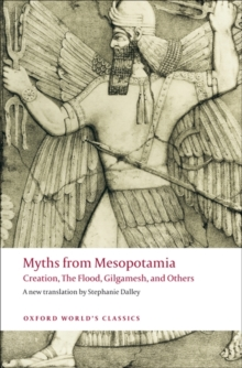 Image for Myths from Mesopotamia  : creation, the flood, Gilgamesh, and others