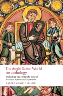 Image for The Anglo-Saxon world  : an anthology