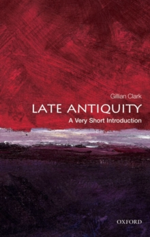 Image for Late Antiquity  : a very short introduction