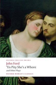 Image for 'Tis pity she's a whore and other plays