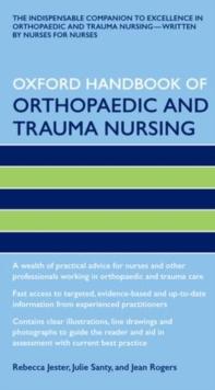 Oxford handbook of orthopaedic and trauma nursing - Jester, Rebecca