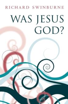 Image for Was Jesus God?