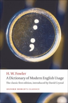 Image for A dictionary of modern English usage
