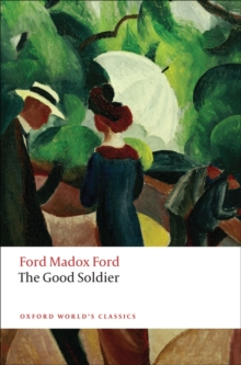 Image for The good soldier  : a tale of passion