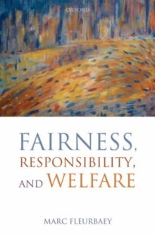 Image for Fairness, responsibility, and welfare