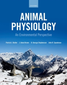 Animal physiology  : an environmental perspective - Butler, Patrick (School of Biosciences, University of Birmingham)