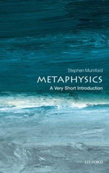 Image for Metaphysics  : a very short introduction