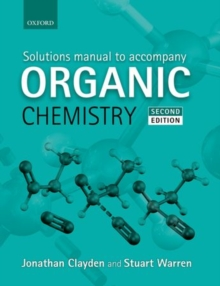 Image for Solutions manual to accompany Organic chemistry, second edition, Jonathan Clayden, Nick Greeves, and Stuart Warren