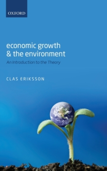 Image for Economic growth and the environment  : an introduction to the theory