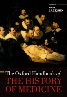 Image for The Oxford handbook of the history of medicine