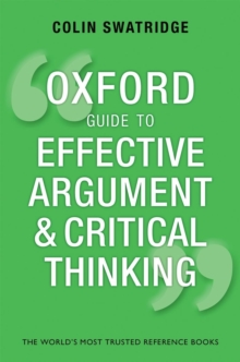 Image for Oxford guide to effective argument and critical thinking