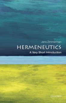Image for Hermeneutics  : a very short introduction