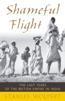 Image for Shameful flight: the last years of the British Empire in India