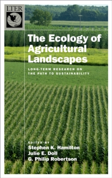 Image for The ecology of agricultural ecosystems: long-term research on the path to sustainability