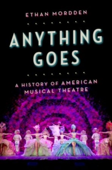 Image for Anything goes  : a history of American musical theatre