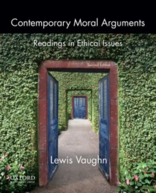 Image for Contemporary moral arguments  : readings in ethical issues