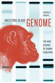 Image for Ancestors in our genome  : the new science of human evolution
