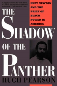 Image for Shadow Of The Panther : Huey Newton And The Price Of Black Power In America