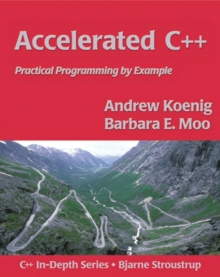 Image for Accelerated C++  : practical programming by example