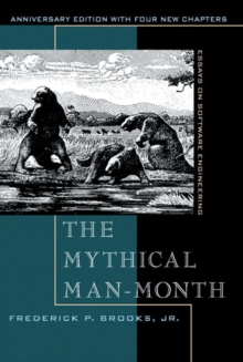 The mythical man-month  : essays on software engineering - Brooks Jr., Frederick P.
