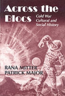 Image for Across the Blocs: Cold War Cultural and Social History