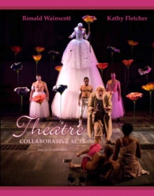 Image for Theatre : Collaborative Acts