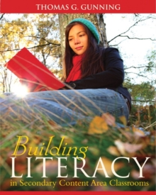 Image for Building literacy in secondary content area classrooms