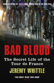 Image for Bad blood  : the secret life of the Tour de France