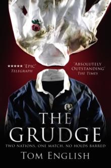 Image for The grudge  : inside Scotland vs. England, 1990