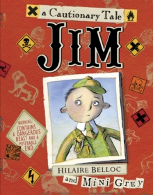Image for Jim who ran away from his nurse and was eaten by a lion