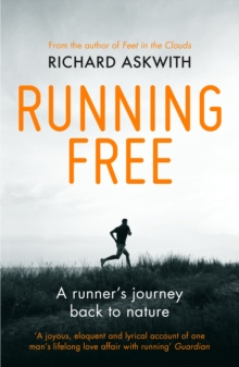 Image for Running free  : a runner's journey back to nature