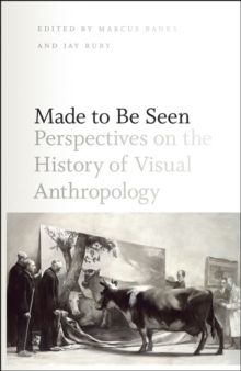 Image for Made to be seen  : perspectives on the history of visual anthropology