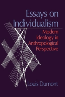 Image for Essays on individualism  : modern ideology in anthropological perspective