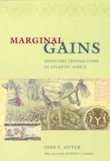 Image for Marginal gains  : monetary transactions in Atlantic Africa