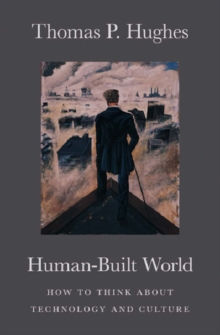 Image for Human-built world  : how to think about technology and culture